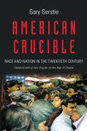 American Crucible Book