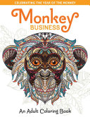 Monkey Business  An Adult Coloring Book Book PDF