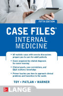 Case Files Internal Medicine  Fifth Edition