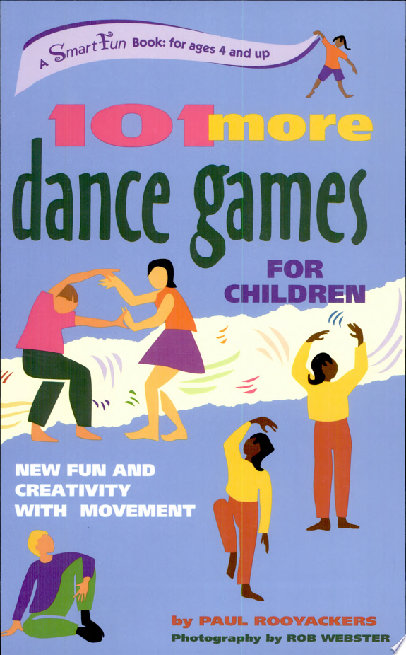 101 More Dance Games for Children