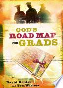 God s Road Map for Grads