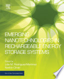 Emerging Nanotechnologies in Rechargeable Energy Storage Systems Book