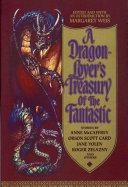 A Dragon Lover s Treasury of the Fantastic