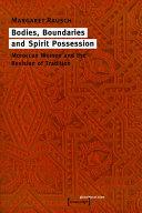 Pdf Bodies, Boundaries and Spirit Possession Telecharger