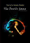 The Devils Game   Tail of a Witch Book2