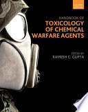 Handbook of Toxicology of Chemical Warfare Agents Book