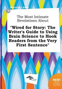 The Most Intimate Revelations about Wired for Story Book