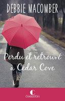 Perdu et retrouvé à Cedar Cove Pdf/ePub eBook