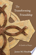 The Transforming Friendship