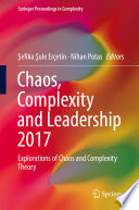 Chaos Complexity And Leadership 2017