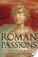 Roman Passions
