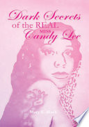 Dark Secrets of the Real Miss Candy Lee