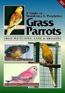 Neophema and Psephotus Grass Parrots