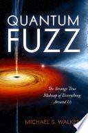 Quantum Fuzz Book