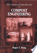 The Practical Handbook of Compost Engineering Book