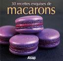 Pdf 30 recettes exquises de macarons Telecharger