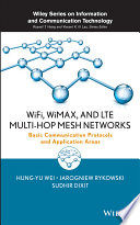 WiFi  WiMAX  and LTE Multi hop Mesh Networks