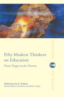 Fifty Modern Thinkers on Education