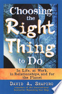 Choosing the Right Thing to Do