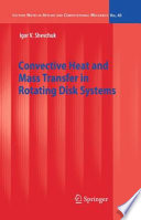 Convective Heat And Mass Transfer In Rotating Disk Systems Book PDF