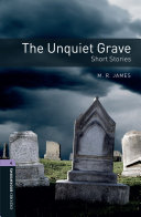 The Unquiet Grave   Short Stories Level 4 Oxford Bookworms Library