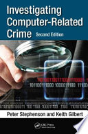 Investigating Computer-Related Crime, Second Edition
