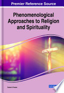 Phenomenological Approaches To Religion And Spirituality