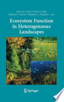 Ecosystem Function In Heterogeneous Landscapes Book PDF