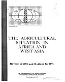 The Agricultural Situation in Africa and West Asia