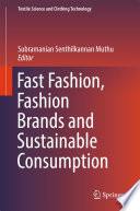 Fast Fashion Fashion Brands And Sustainable Consumption