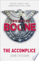 Theodore Boone  The Accomplice