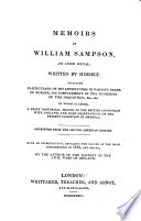 Memoirs of William Sampson; written by himself. With an intr. and notes, by the author of the History of the civil wars of Ireland