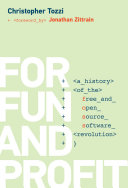 For Fun and Profit: A History of the Free and Open Source Software ...