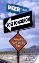 Peer Today, Boss Tomorrow