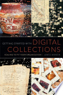 Getting Started With Digital Collections Book PDF