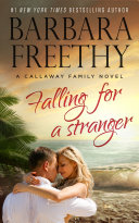 Falling For A Stranger (Callaways, #3) Pdf/ePub eBook