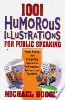 1001 Humorous Illustrations for Public Speaking