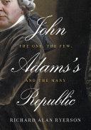 John Adams s Republic