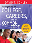 Getting Ready for College  Careers  and the Common Core Book