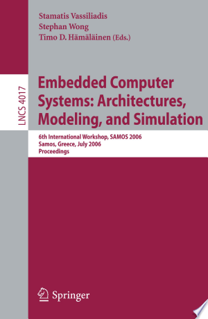 Download Embedded Computer Systems: Architectures, Modeling, and Simulation Free PDF Books - Free PDF