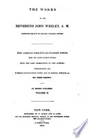 The Works Of The Reverend John Wesley A M  Book PDF