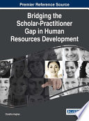 Bridging the Scholar Practitioner Gap in Human Resources Development