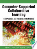 Computer Supported Collaborative Learning  Best Practices and Principles for Instructors