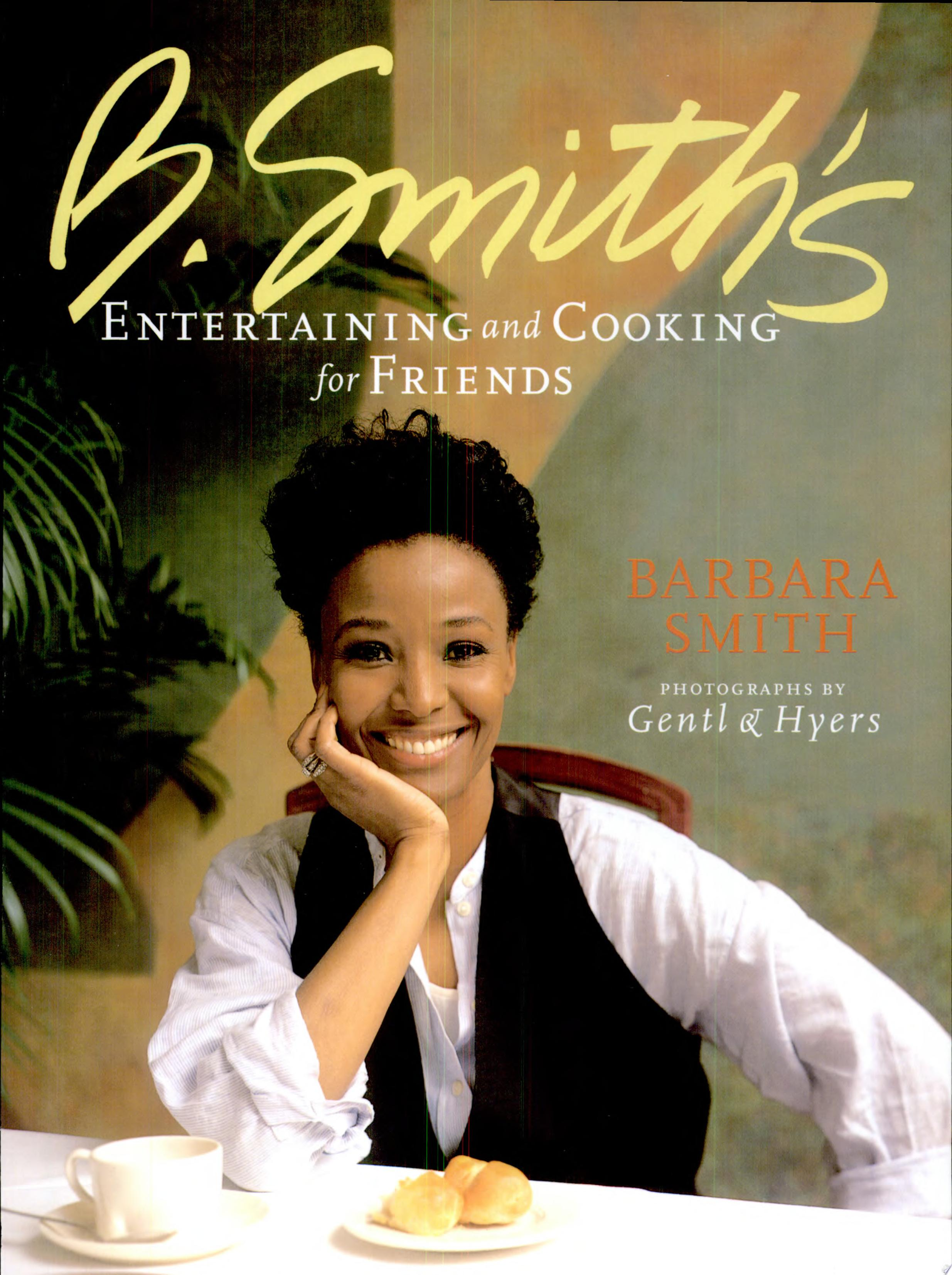 B  Smith s Entertaining and Cooking for Friends