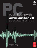 PC Audio Editing with Adobe Audition 2 0