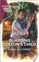 Guarding Colton s Child