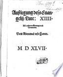 Außlegung deß Evangelii Luce XIII amm anderen Sontag nach Trinitatis, Vom Abentmal deß Herren