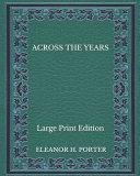 Across The Years Pdf [Pdf/ePub] eBook