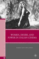 Women  Desire  and Power in Italian Cinema