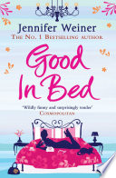 """Good In Bed"" by Jennifer Weiner"